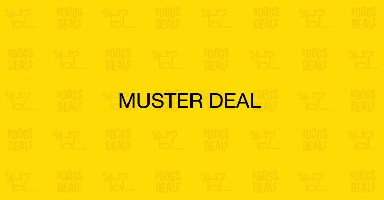 #DOGSDEALS Muster Deal